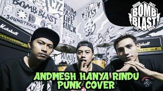 [1.56 MB] Andmesh - Hanya Rindu [Punk Cover]