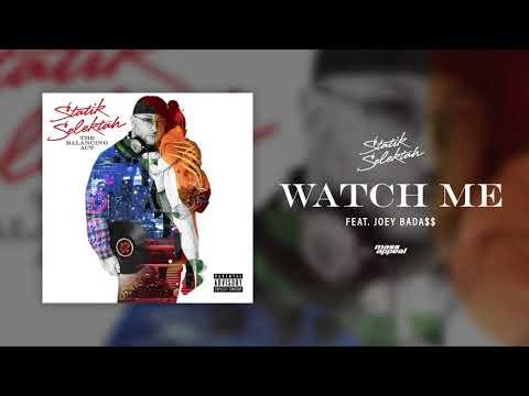 Watch Me (feat. Joey Bada$$)