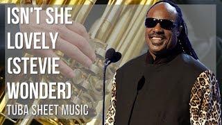 EASY Tuba Sheet Music: How to play Isn't She Lovely by Stevie Wonder