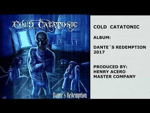 """COLD CATATONIC - """"DANTE´S REDEMPTION"""" (FULL ALBUM)"""