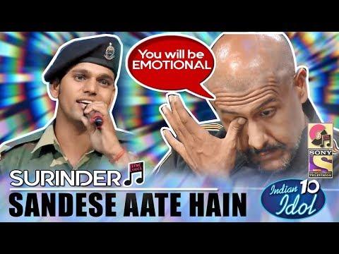 EMOTIONAL Sandese Aate Hain - Surinder | Indian Idol 10 (2018) | Vishal Dadlani | Sony TV