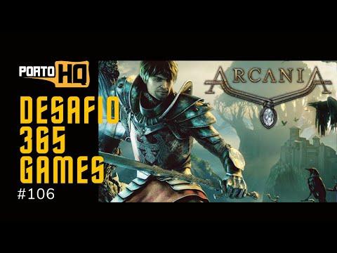 365 Games #106 - Arcania |
