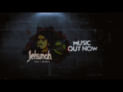 Jehsumah - Pest Ft. Danny (OFFICIAL LYRICS VIDEO)