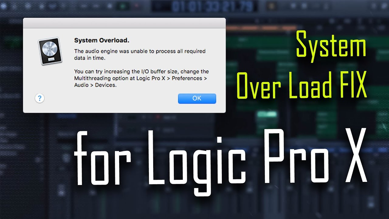 Cpu System Overload Fix For Logic Pro X Youtube