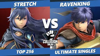 Collision Online Ultimate Top 256 - Ravenking (Ike) Vs. Stretch (Lucina) SSBU Singles