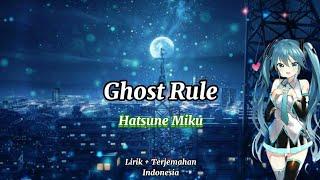DECO*27 - Ghost Rule feat. Hatsune Miku | [ Lirik +Terjemahan Indonesia ]