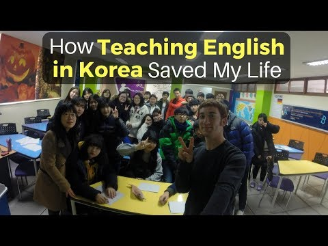 How TEACHING ENGLISH in Korea Saved My Life