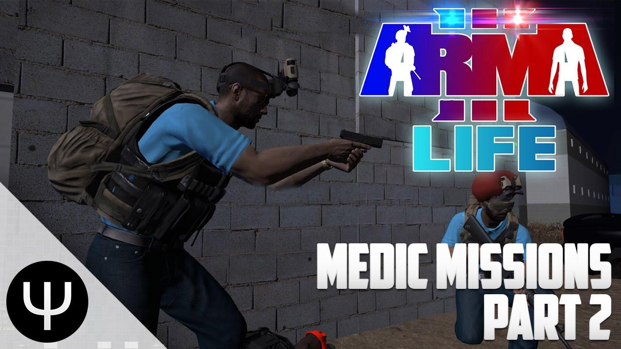 ARMA 3: Life Mod — Medic Missions — Part 2 — Ebola Treatment! - PsiSyn