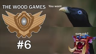 you want sum rok the wood games 6