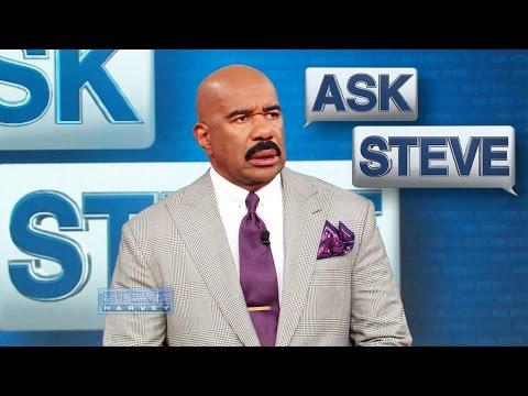 Ask Steve: Open yo' bathrobe! || STEVE HARVEY