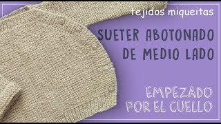 Cómo tejer una chaqueta abotonada de medio lado (subtitles available)