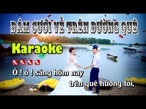 Đám Cưới Về Trên Đường Quê Karaoke Nhạc Sống Cha Cha
