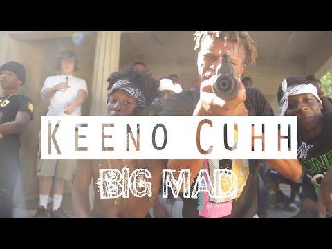 Keeno Cuhh - Big Mad | Shot By Street Classic Films