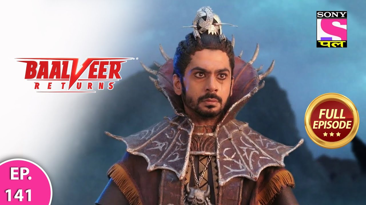 Download Baalveer Returns   Full Episode   Episode 141   12th February, 2021
