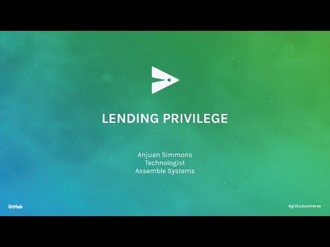 Lending Privilege - GitHub Universe 2016