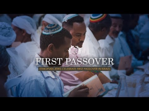 Ethiopian Jews Celebrate First Passover in Israel!