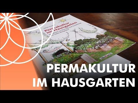 Permakultur im Hausgarten von Jonas Gampe   Buch Vorstellung