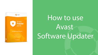 How to use Avast Software Updater