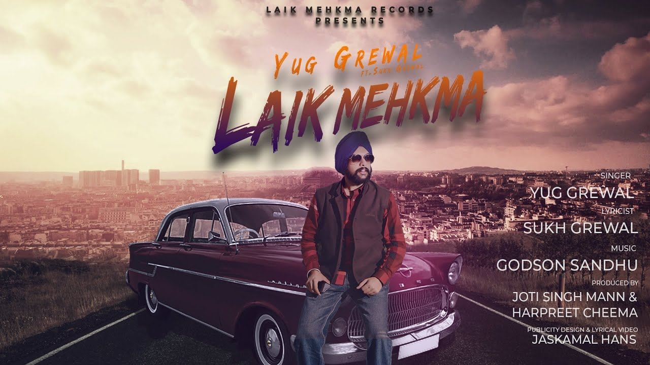 Laik Mehkma Title Song | Yug Grewal | Sukh Grewal | Latest Punjabi Songs  2019 |