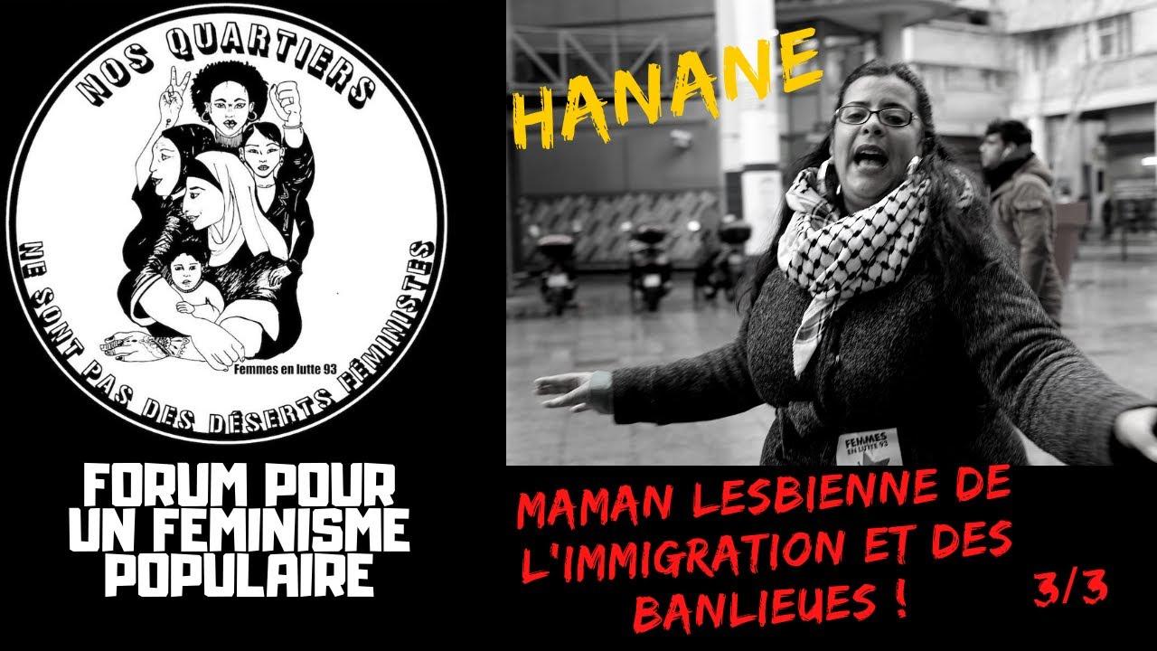 HANANE, MAMAN LESBIENNE DE L'IMMIGRATION ET DES BANLIEUES ! 3/3