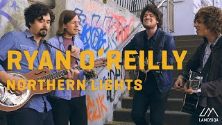 Ryan O'Reilly - Northern Lights   Live & Unplugged   1/2