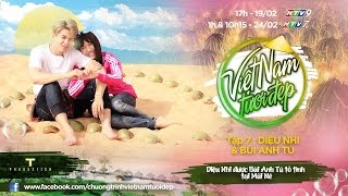 Ẩm thực&Du lịch- Du lịch Phan Thiết cùng Diệu Nhi + Anh Tú trong Việt Nam Tươi đẹp
