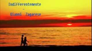 Indifferentemente / New Version Cover By Gianni Zagarese