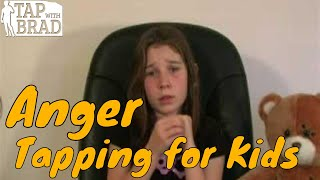 Video Tapping for Kids - Anger - EFT with Brad Yates download MP3, 3GP, MP4, WEBM, AVI, FLV Agustus 2018