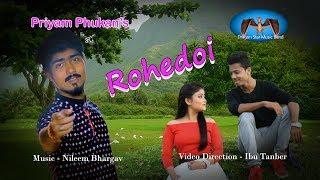 Rohedoi... Assamese Modern Song