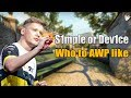 You should AWP like Dev1ce, not S1mple