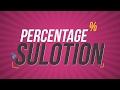 ১১।অধ্যায় ৬:মোলের ধারণা ও রাসায়নিক গণনা: শতাংশ সমাধান(Percentage Solution) [SSC]