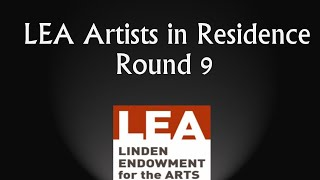 LEA Artists In Residence Round 9