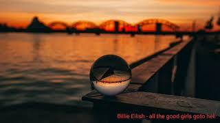 Billie Eilish - all the good girls go-to hell (1 Hour)