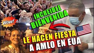 ¡ÚLTIMA HORA! MILES DE MEXICANOS RECIBEN FELICES A AMLO EN EUA ¡MUESTRAN APOYO NUNCA ANTES VISTO!