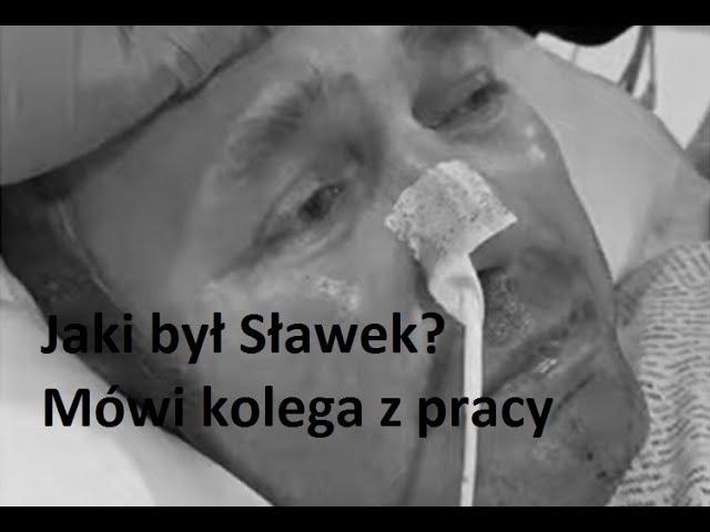 Kolega Sławka mówi