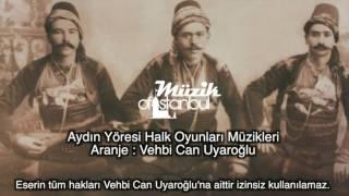Aydın Yöresi Müzikleri - Vehbi Can Uyaroğlu