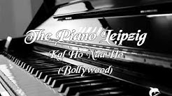 The Piano Leipzig - Kal Ho Naa Ho (Bollywood)