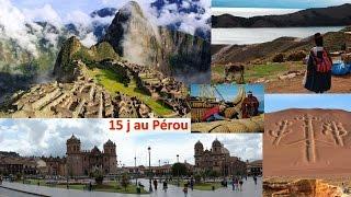 Circuit au Pérou, Machu Picchu, Cuzco, Lac Titicaca et plus ...