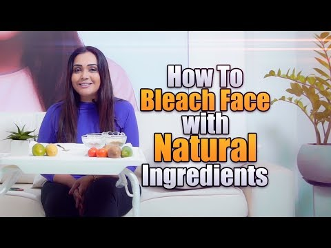 How To BLEACH Face with Natural Ingredients | Gayathri Dias
