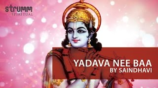 Download Yadava Nee Baa by Saindhavi MP3 song and Music Video