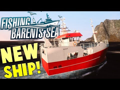 Fishing Barents Sea - Going To Open Waters - New Commercial Ship - Fishing Barents Sea Gameplay
