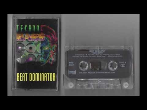 (1992) Technobass - Beat Dominator [Cassette Rip]