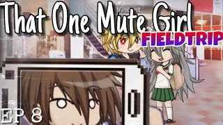 That One Mute Girl | Ep. 8 | Gacha studio
