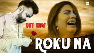 Gambar cover Mohit Sharma : Roku Na - Sonika Singh | Latest New Haryanvi Songs | Haryanvai 2019 | Haryanvi Music