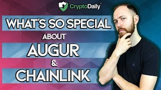 What Makes Augur and ChainLink so Special?