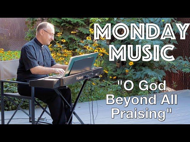 O God Beyond All Praising (Thaxted): Christian Hymn