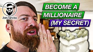 Once I Made This Change In My Life I Became A Millionaire (And How YOU Can Too)