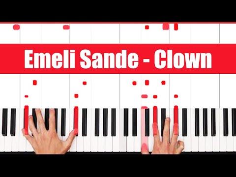 Clown Emeli Sande Piano Tutorial - EASY
