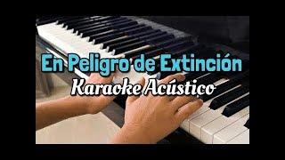 En Peligro de Extinción - La Adictiva - Karaoke Piano - Leo Mart