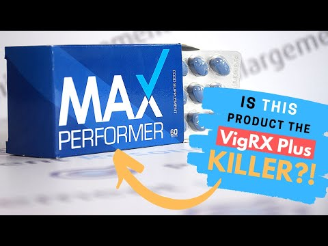 Max Performer Review [2020] - Is This Product The VigRX Plus Killer?!?!